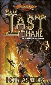 The Last Thane (Dragonlance: Chaos War, Bk 1)