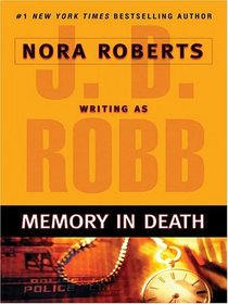 Memory in Death (In Death, Bk 22) (Large Print)