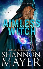 Aimless Witch (Questing Witch, Bk 1)