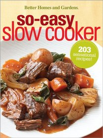 So-Easy Slow Cooker (Better Homes & Gardens)
