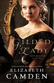 A Gilded Lady (Hope and Glory)