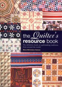 The Quilter's Resource Book