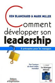 Comment développer son leadership (French Edition)
