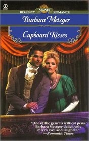 Cupboard Kisses (Signet Regency Romance)