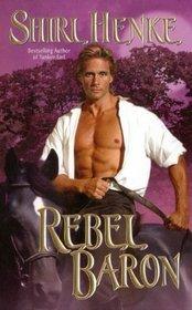 Rebel Baron (American Lords, Bk 2)