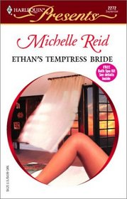 Ethan's Temptress Bride  (Hot-Blooded Husbands) (Harlequin Presents, No. 2272)