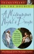 Shakespeare on the Double! A Midsummer Night's Dream