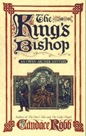 The King's Bishop (Owen Archer, Bk 4)