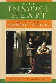 Inmost Heart : 800 Years of Women's Letters