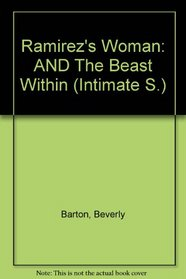 Ramirez's Woman: AND The Beast Within (Intimate S.)