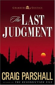 The Last Judgment (Chambers of Justice, Bk 5)