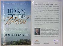 Born to Blessed: Releasing God's Promises into the Lives of Those You Love