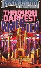 Through Darkest America (Darkest and Dawn, Bk 1)