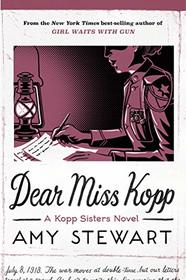 Dear Miss Kopp (6) (A Kopp Sisters Novel)
