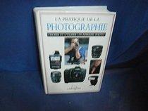 La pratique de la photographie