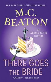 There Goes the Bride (Agatha Raisin, Bk 20)