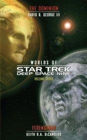 Star Trek: Deep Space Nine: Worlds of Deep Space Nine #3: Dominion and Ferenginar