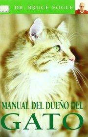 Manual del dueno del gato (Cat Owner's Manual) (Spanish Edition)
