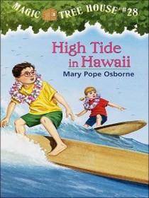 Magic Tree House #28 High Tide in Hawaii