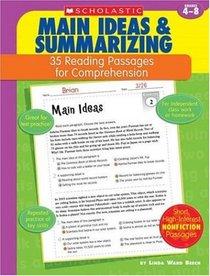 Main Ideas & Summarizing: 35 Reading Passages for Comprehension, Grades 4-8