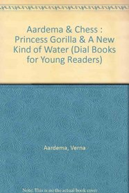Princess Gorilla and a New Kind of Water (Dial Books for Young Readers)