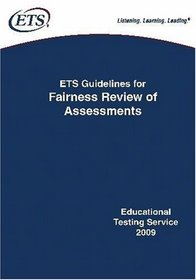 ETS Guidelines for Fairness Review of Assessments