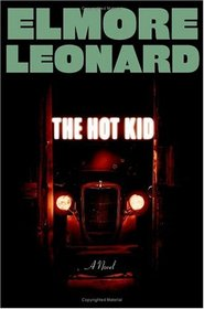 The Hot Kid (Carl Webster, Bk 1)