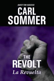 The Revolt / La Revuelta with Read-Along CD (Quest for Success Bilingual Series)