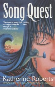 Song Quest (The Echorium Sequence)