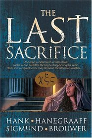 The Last Sacrifice (Last Disciple, Bk 2)