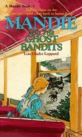 Mandie and the Ghost Bandits (Mandie, Book 3)