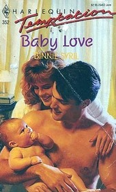 Baby Love (Harlequin Temptation, No 352)