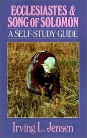 Ecclesiastes & Song of Solomon: A Self-Study Guide