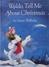 Waldo, Tell Me About Christmas (Waldo, Tell Me About)