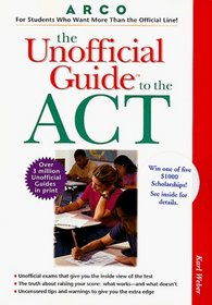 The Unofficial Guide to the Act (Unofficial Test-Prep Guides)
