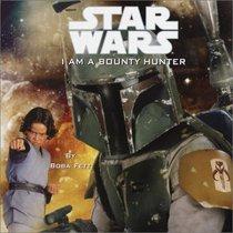 I Am a Bounty Hunter (Pictureback(R))
