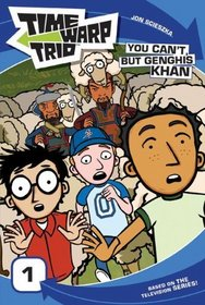 You Can't, But Genghis Khan (Turtleback School & Library Binding Edition) (Time Warp Trio)