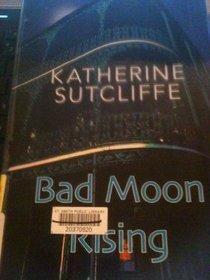Bad Moon Rising (Large Print)
