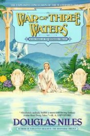 War of Three Waters (Watershed Trilogy , No 3)