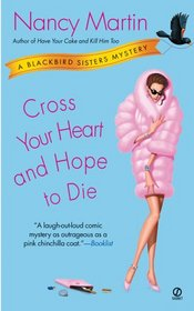 Cross Your Heart and Hope to Die (Blackbird Sisters, Bk 4)