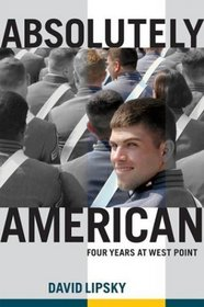 Absolutely American : Four Years at West Point