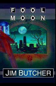 Fool Moon (Dresden Files, Bk 2) (Unabridged Audio CD)
