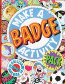 Make a Badge Activity Pack (Activity Packs)