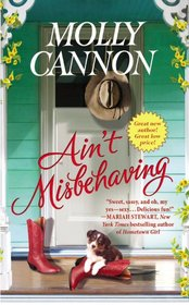 Ain't Misbehaving (Everson, Texas, Bk 1)