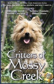 Critters of Mossy Creek (Mossy Creek Hometown) (Mossy Creek Hometown Series)