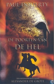 De Poorten van de hel (The Gates of Hell) (Mystery of Alexander the Great, Bk 3) (Dutch Edition)