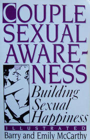 Couple Sexual Awareness: Building Sexual Happiness