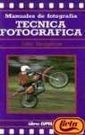 Tecnica Fotografica (Spanish Edition)
