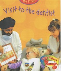 Visit to the Dentist (Little Nippers: My First...)