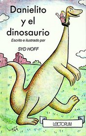Danielito y el Dinosaurio (Danny and the Dinosaur) (Spanish)